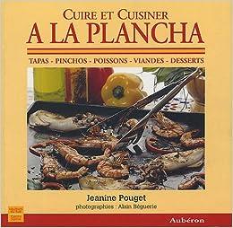 cuire et cuisiner la plancha jeanine