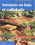 Terrasses en bois et caillebotis : 15 projets  raliser en un week-end