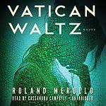 Vatican Waltz: A Novel | Roland Merullo