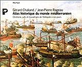 echange, troc Gérard Chaliand, Jean-Pierre Rageau, Catherine Petit - Atlas historique du monde méditerranéen