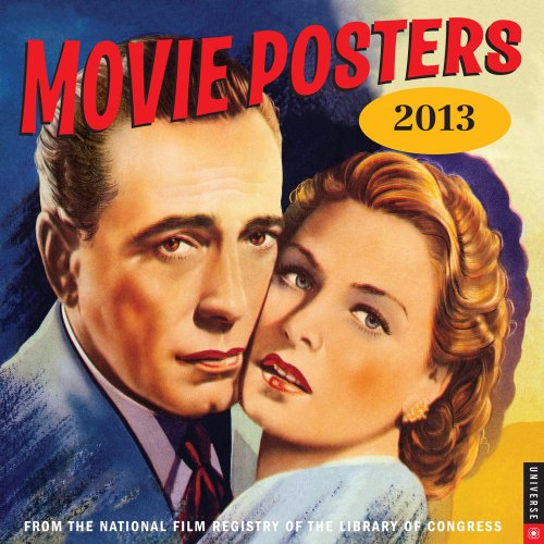 Movie Posters 2013 Wall Calendar: From the National Film Registry of the Library of Congress