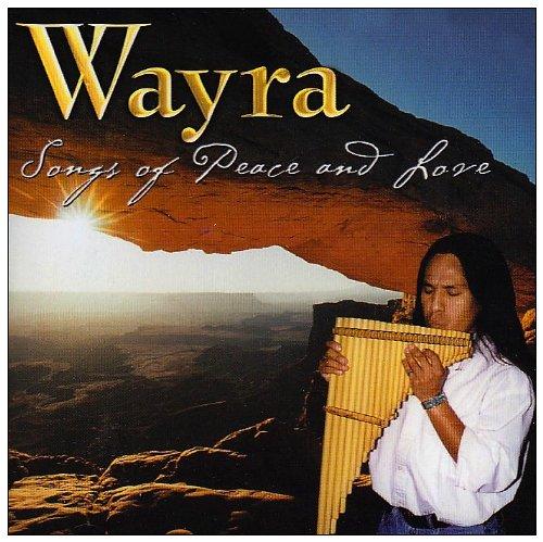 Wayra - Songs of Peace & Love - Zortam Music