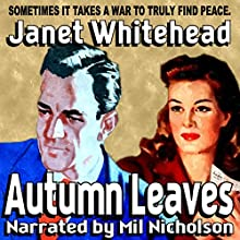 Autumn Leaves: Callie & Rebecca, Book 1 (       UNABRIDGED) by Janet Whitehead Narrated by Mil Nicholson