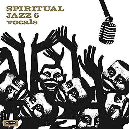 Various artists - Spiritual Jazz 6: Vocals