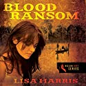 Blood Ransom Audiobook by Lisa Harris Narrated by Emily Durante