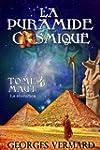 La pyramide cosmique. Tome 4: Maut. L...