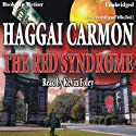 The Red Syndrome: Dan Gordon Intelligence Thriller, Book 2 (       UNABRIDGED) by Haggai Carmon Narrated by Kevin Foley