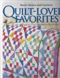 Better Homes and Gardens Quilt-Lovers' Favorites Volume 9 [Spiral-bound] by American Patchwork and Quilting (2009) Hardcover