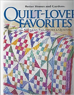 Better Homes And Gardens Quilt Lovers 39 Favorites Volume 9