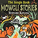 The Jungle Book: The Mowgli Stories Hörbuch von Rudyard Kipling Gesprochen von: Peter Jeffrey
