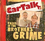 img - for Car Talk: Tales of the Brothers Grime book / textbook / text book