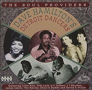 Dave Hamilton's Detroit Dancers Vol.1: the Soul Providers