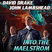Into the Maelstrom: Citizen, Book 2 | David Drake, John Lambshead