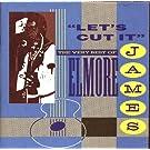 Lets Cut It: Best of Elmore James