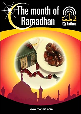 The Significance of the Month of Ramadhan written by QFatima