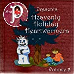Heavenly Holiday Heartwarmers, Volume 3 | Hans Christian Andersen