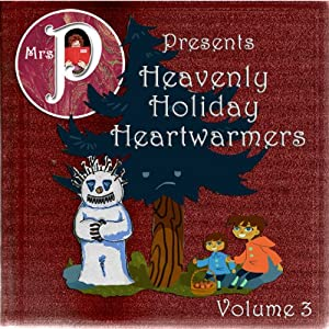 Heavenly Holiday Heartwarmers, Volume 3 Audiobook