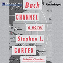 Back Channel (       UNABRIDGED) by Stephen L. Carter Narrated by Bahni Turpin