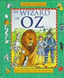 The Wizard of Oz (Living Classics Series) (0764170465) by L. Frank Baum