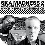 Ska Madness 2 [+Digital Booklet]