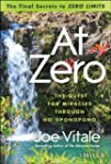 "At Zero: The Final Secrets to ""Zero L..."