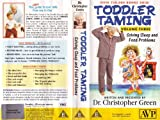 Toddler Taming-Volume Three (Solving Sleep and Food Problems) by Dr.Christopher Green. (VHS VIDEO).