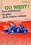 Go West - Des architectes au pays de...