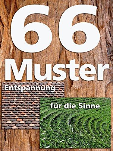 66 Muster - Entspannung f�r die Sinne