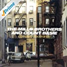 The Mills Brothers And Count Basie Complete Recordings