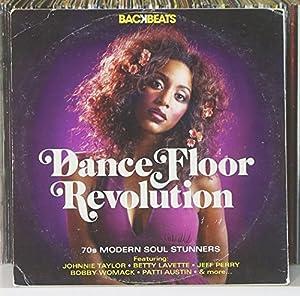 Backbeats: Dance-Floor Revolution - 70's Modern Soul Stunners