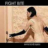 Emerald Eyes - Fight Bite