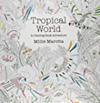 Tropical World: A Coloring Book Adven...