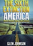 img - for The Sixth Extinction: America (Part Four: The Long Road. Book 4) book / textbook / text book