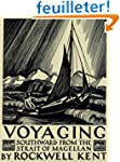 Voyaging: Southward from the Strait o...