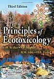 Principles of Ecotoxicology: 3rd (Third) edition