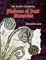 Shadows of Past Memories
