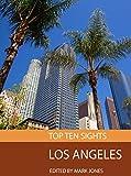 Top Ten Sights: Los Angeles