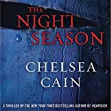 The Night Season Audiobook by Chelsea Cain Narrated by Christina Delaine