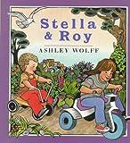 Stella and Roy (0525450815) by Wolff, Ashley