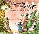 echange, troc Claire Masurel - Demain c'est Noël