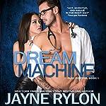 Dream Machine | Jayne Rylon