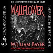 Wallflower: A Janek Series Novel, Book 2 | William Bayer