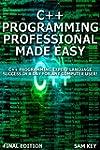 C++ Programming Professional Made Eas...