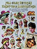 Full-Color Victorian Vignettes and Illustrations for Artists and Craftsmen: 344 Antique Chromolithographs, Printed One Side (Dover Pictorial Archive Series)