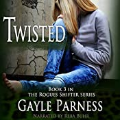 Twisted: Rogues Shifter Series, Book 3 | Gayle Parness