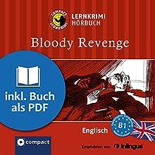 Bloody Revenge (Compact Lernkrimi Hörbuch): Englisch - Niveau B1 (       ungekürzt) von Oliver Astley Gesprochen von: Howard Cooper