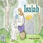 Isaiah | Wendy Lynn Burden