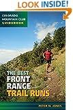 The Best Front Range Trail Runs