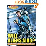 Will Aliens Sing? 20 Tales of Tomorrow from Odyssey