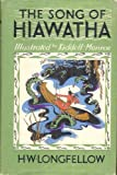 The Song of Hiawatha Illustrated By Kiddell-Monroe